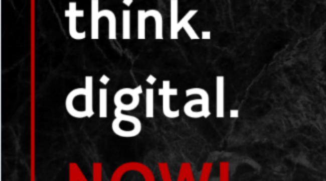think digital now
